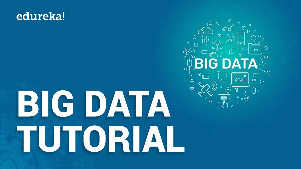 Big Data Tutorial For Beginners | What Is Big Data | Big ...