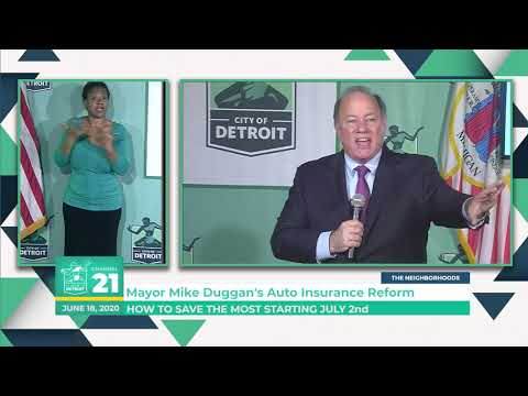Mayor Mike Duggan's Auto Insurance Reform 06 18 20