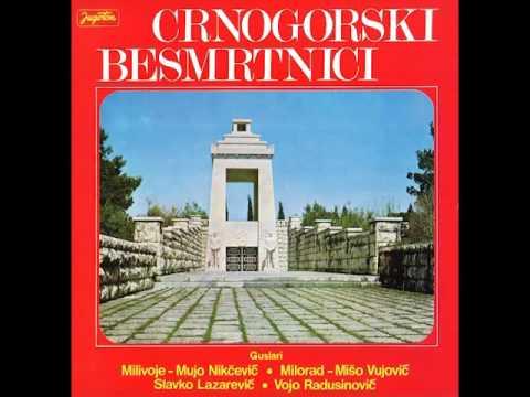 Radusinovic Vojo - Crnogorski besmrtnici - 4. dio - (Audio)