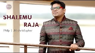 Video Shalemu Raja Song by Pr.Philip Gariki Music J K Christopher Latest Telugu Christian Songs 2018 download MP3, 3GP, MP4, WEBM, AVI, FLV Agustus 2018
