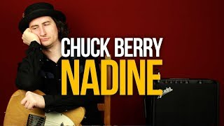 Как играть рок-н-ролл Chuck Berry Nadine на гитаре