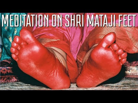 Meditation on Shri Mataji Feet