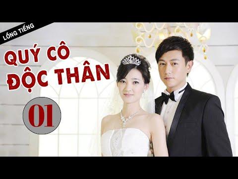 [ Lồng Tiếng ] QUÝ CÔ ĐỘC THÂN - Tập 01   Phim Tình Cảm Trung Quốc Cực Hay