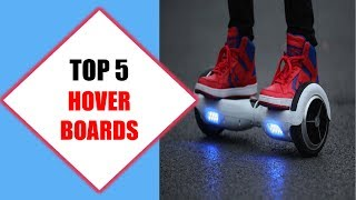 Top 5 Best Hover boards 2018 | Best Hover board Review By Jumpy Express