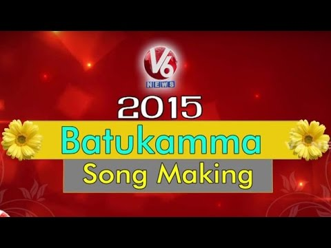 V6 Bathukamma Song Making Video || V6 News