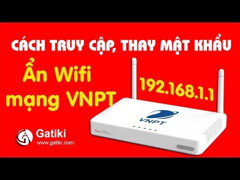 cách hack mật khẩu wifi bằng máy tính - CÁCH THAY ĐỔI MẬT KHẨU WIFI TRÊN MÁY TÍNH - Cách đổi tên, pass truy cập và ẩn wifi VNPT