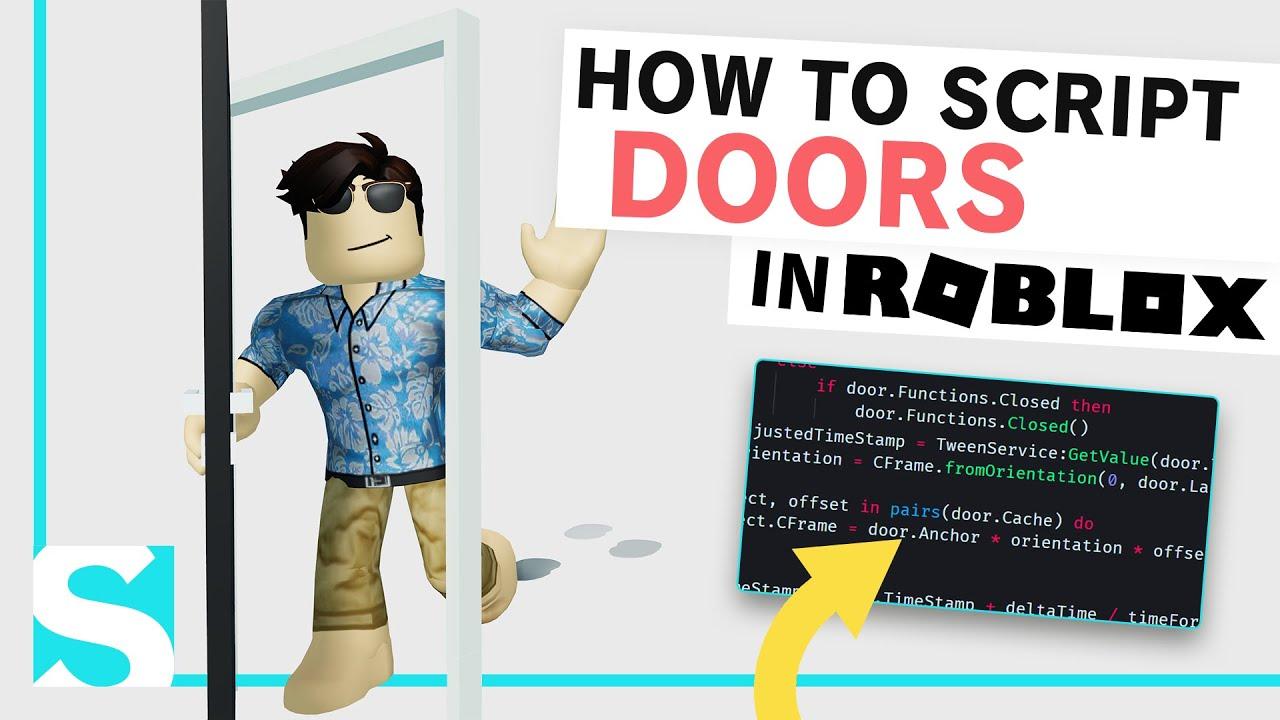 How To Script Doors On Roblox Roblox Tutorial Youtube