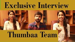 Exclusive Interview Thumbaa Team Keerthi Pandiyan Darshan