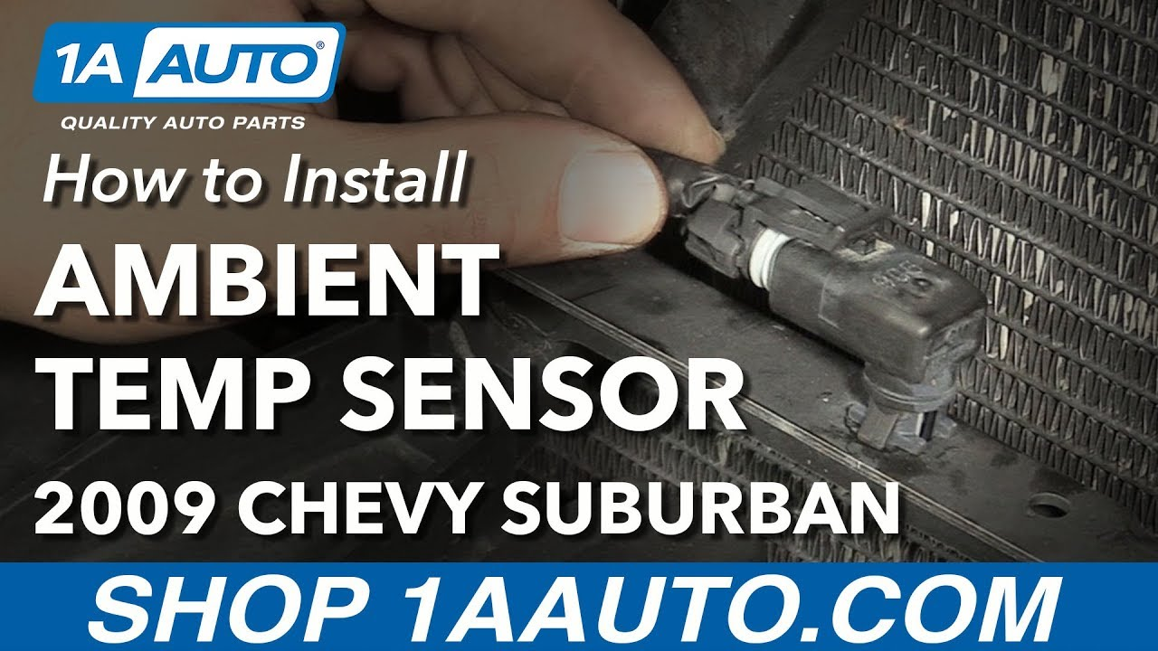 hight resolution of how to install replace ambient temperature sensor 2009 chevy suburban 1500