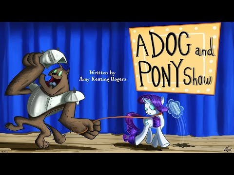 {Lets Watch} MLP FiM S1E19 - A Dog And Pony Show