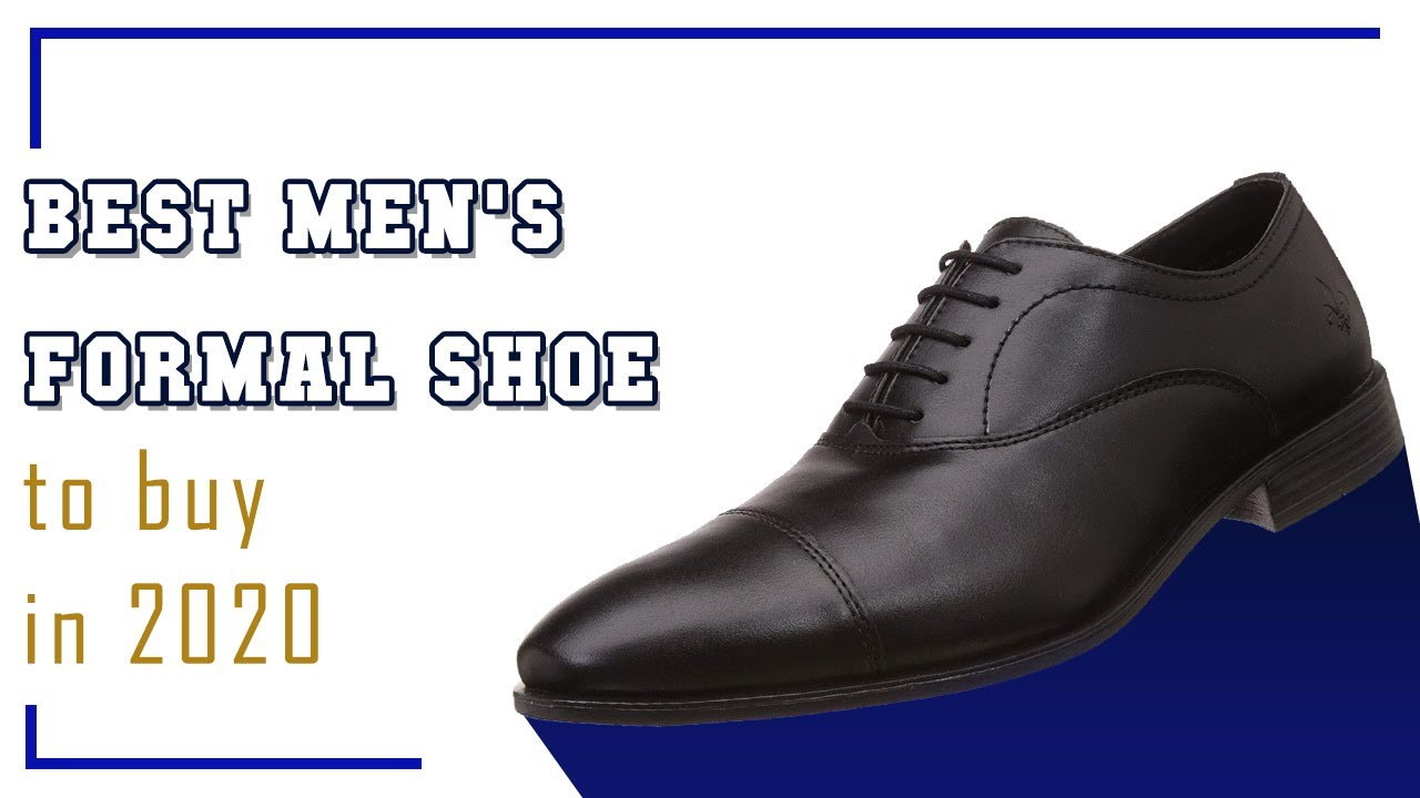 Best Formal Shoes For Men 2020 - Top 10