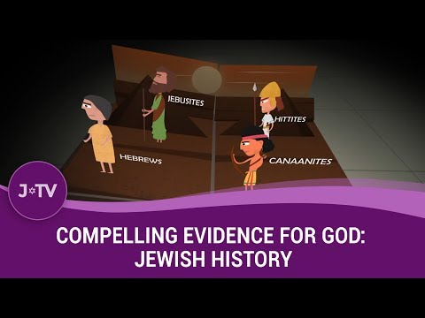 Compelling Evidence for God: Jewish History