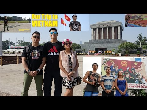 Hanoi Vietnam: Our Trip to the Socialist Republic of VIETNAM. Ho Chi Minh Mausoleum, Temple, etc..