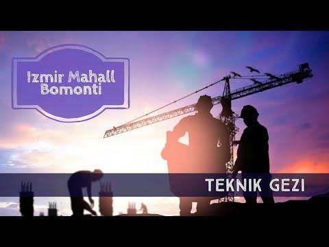 ÇİT - İzmir Mahall Bomonti Teknik...