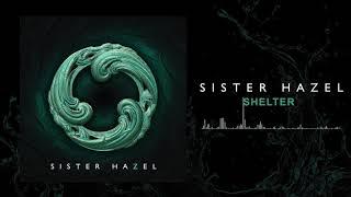 Sister Hazel - Shelter (Official Audio)