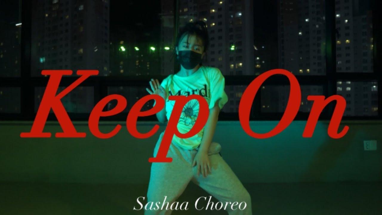 Download Kehlani - Keep On / Choreography by Sashaa Fierce / Make u dance Academy