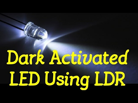 Dark-Activated LED Circuit / Dark Sensor Circuit Using LDR - YouTube