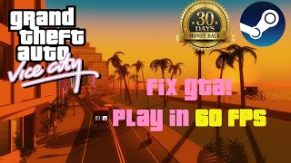 How to FIX GTA Vice City (PC) (Get 60 FPS)