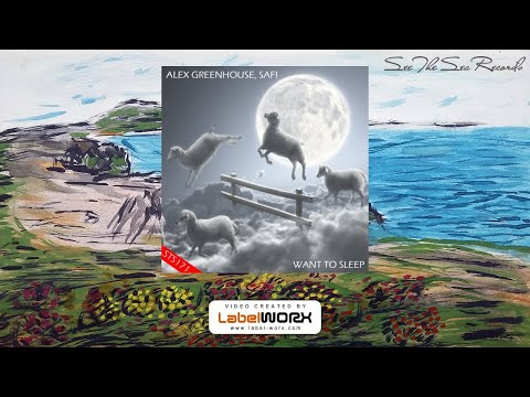 Alex Greenhouse, SAfi - Want To Sleep (D&B Mix)