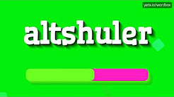 ALTSHULER - HOW TO PRONOUNCE IT!?