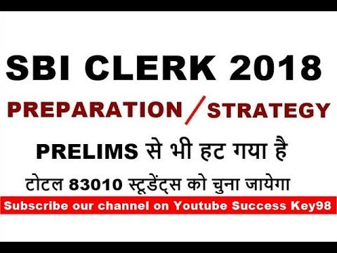 SBI CLERK 2018 PREPARATION | STRATEGY | RECRUITMENT |SYLLABUS | STUDY PLAN