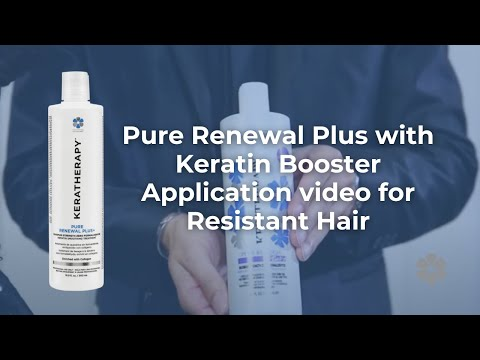 Pure Renewal Plus with Keratin Booster Application video for Resistant Hair