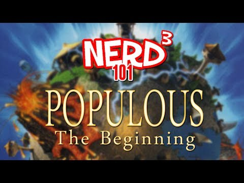 Nerd³ 101 -  Populous: The Beginning