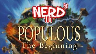 Nerd³ 101 -  Populous: The Beginning