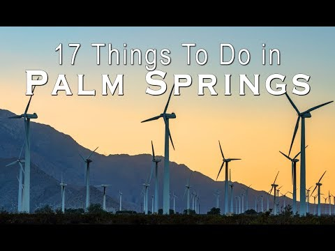 17 Things to Do in Palm Springs
