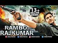 Rambo Rajkumar Hindi Dubbed Movies 2016 Full Movie Mahesh Babu ...