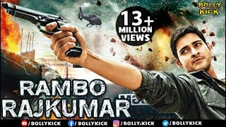 Hindi Dubbed Movies 2019 Full Movie | Rambo Rajkumar Full Movie | Hindi Movies | Mahesh Babu Movies