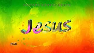 [Free] (Sweet Gospel Reggae Type Beat) Jesus: Prod. Moderngospelbeats