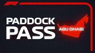 F1 Paddock Pass: Pre-Race At The 2018 Abu Dhabi Grand Prix