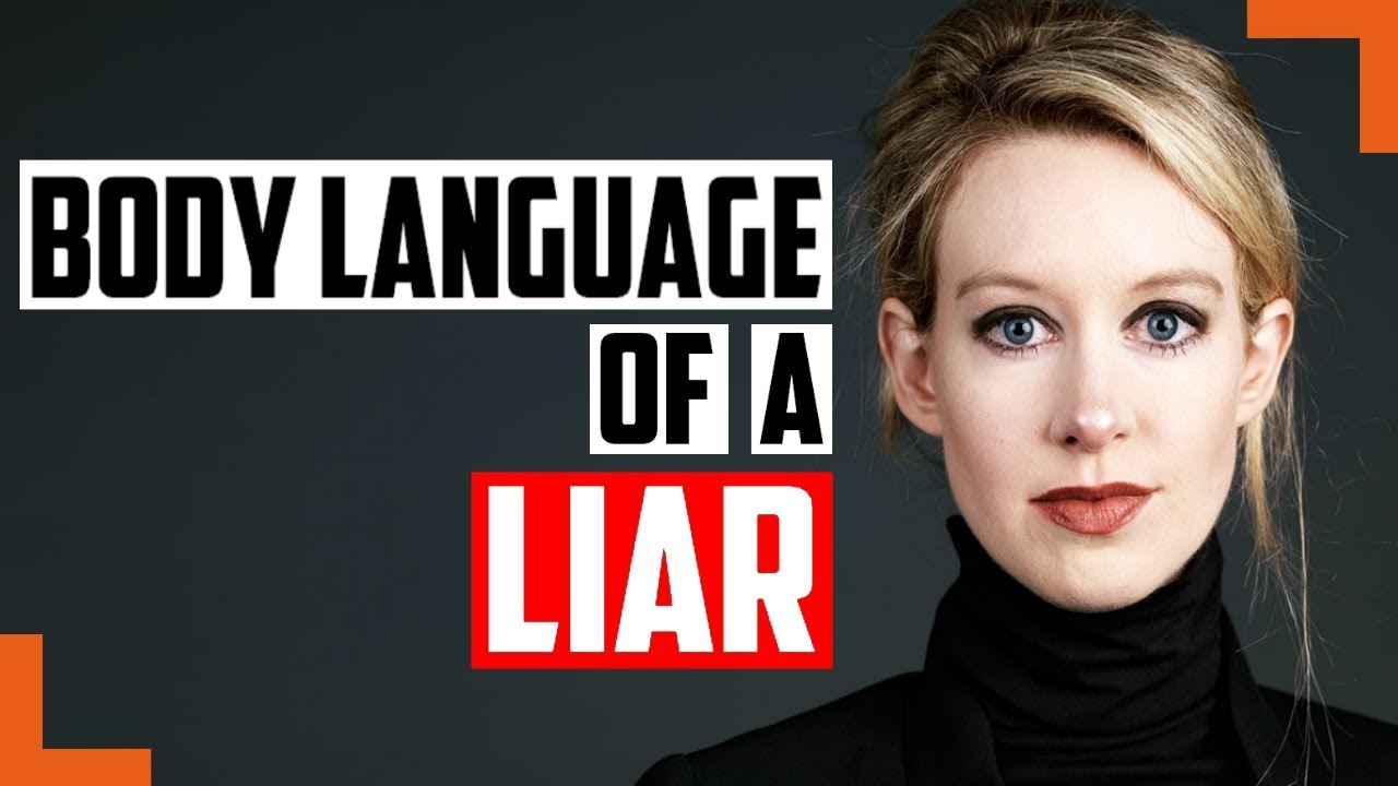 Does Body Language Prove Elizabeth Holmes, CEO of Theranos, Was Lying?