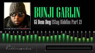Bunji Garlin - Gi Dem Dey (Stag Riddim Part 2) [Soca 2014]