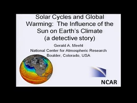 Solar Cycles & Global Warming: Prof Gerald Meehl (November 2
