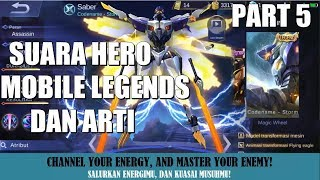 SUARA HERO MOBILE LEGENDS BESERTA ARTI (Bahasa Indonesia) Part 5