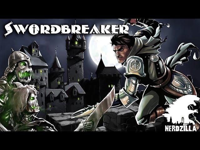 Swordbreaker Review Stream with N3RDZILLA GAMING