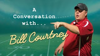 A Conversation with Bill Courtney