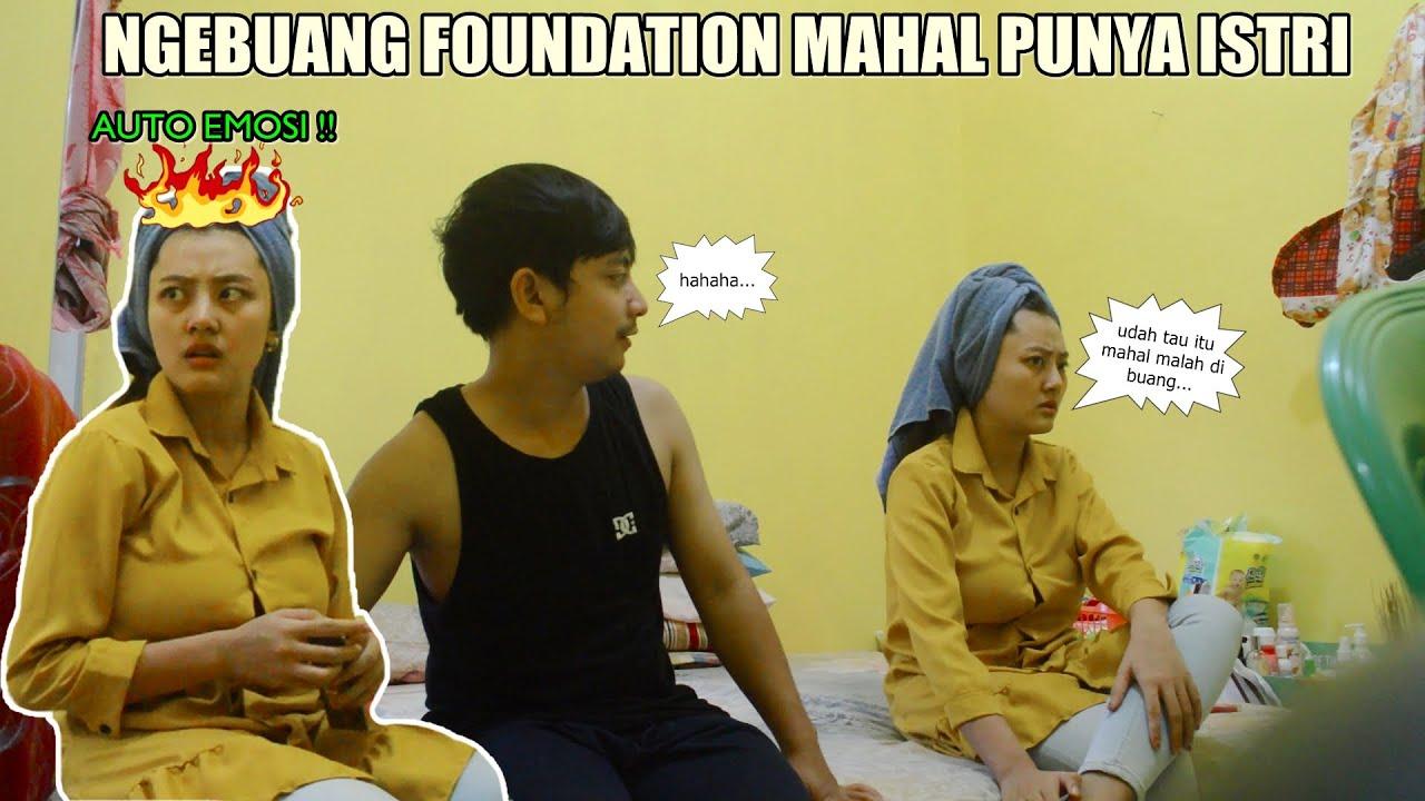 NGEBUANG FOUNDATION MAHAL PUNYA ISTRI AUTO DI OMELIN GW !!