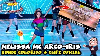 MELISSA MC ARCO-ÍRIS - Bonde Colorido (CLIPE OFICIAL) | FUNKEIRINHOS | RAUL GIL