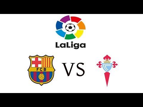 Barcelona Vs Celta  Vigo Live Stream Score