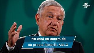 El presidente Andrés Manuel López Obrador acusa que el tricolor está en contra de su propia historia, pues Adolfo López Mateos nacionalizó la industria eléctrica