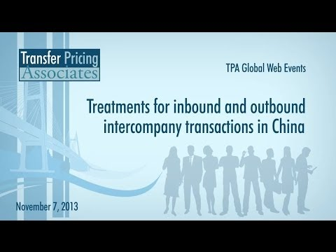 TPA Global Web Events | Treatments for inbound and outbound intercompany transactions in China