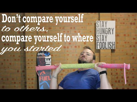 Don't compare yourself to others, compare yourself to where you started