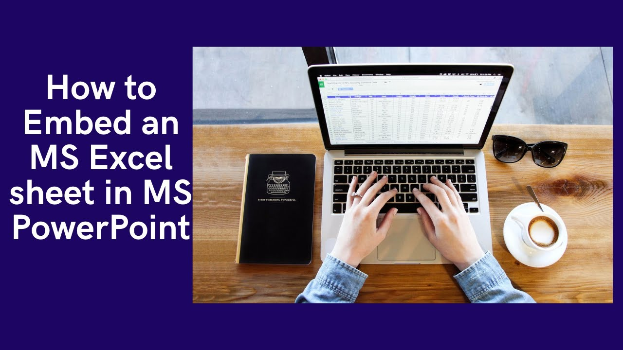 How to Embed a MS Excel worksheet into MS Power Point.