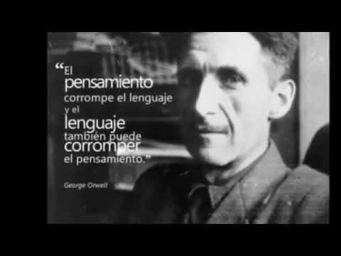 10 afirmaciones de George Orwell que se están cumpliendo.