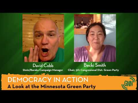 Democracy in Action with David Cobb: 2017-07-19 MN Green Party