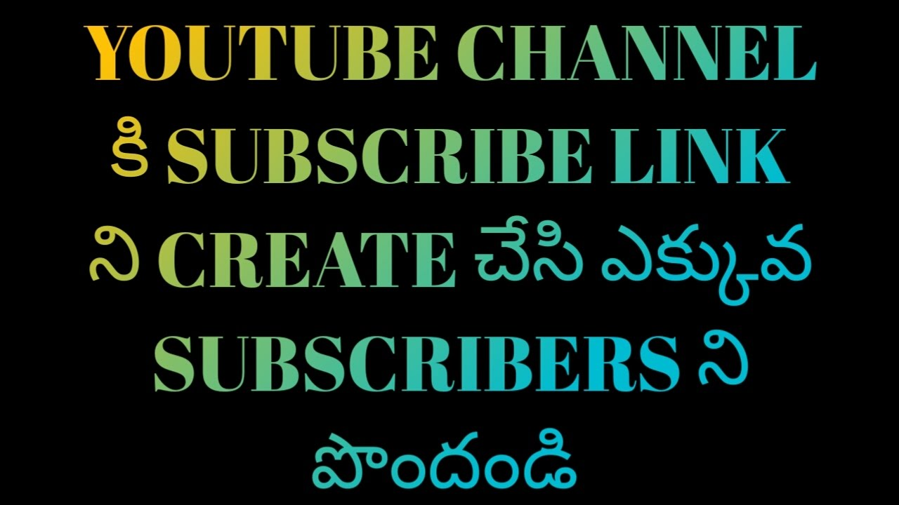 How To Create A Subscribe Link On Youtube  By Telugu Tricks