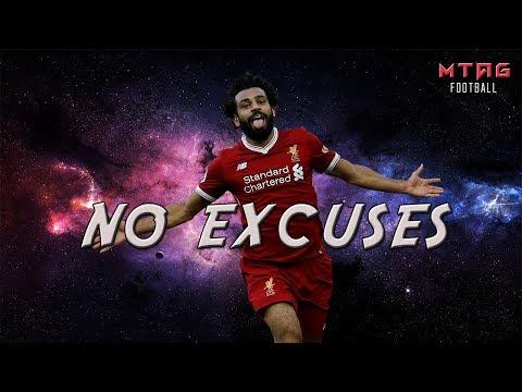 Mohamed Salah – NO EXCUSES (Football Motivation)